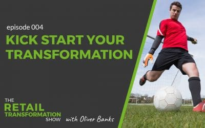 004: 4 Stages To Kick Start Your Transformation