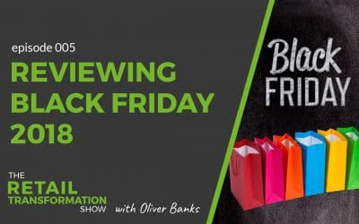 005: Taking stock after Black Friday 2018