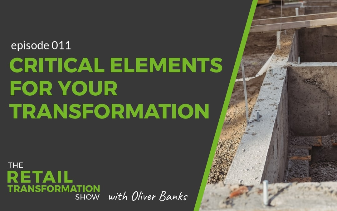 Critical elements for successful transformation