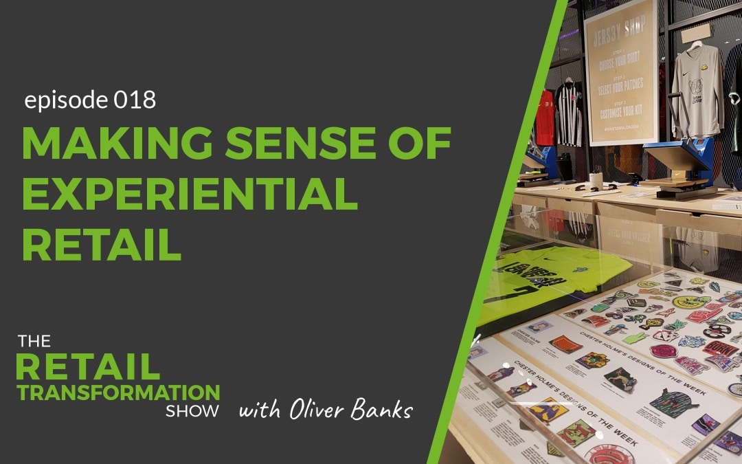 Making sense of experiential retail