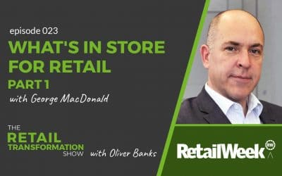 023: What's In Store For Retail (part 1)