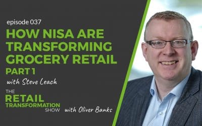 037: How Nisa Are Transforming Independent Grocery Retail (part 1)