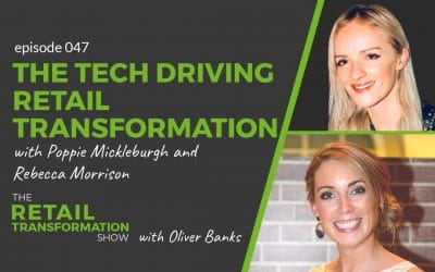 047: Tech Driving Retail Transformation