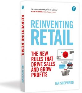 Reinventing Retail, the book. The new rules that drive sales and grow profits