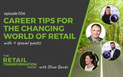056: Career Tips For The Changing World Of Retail