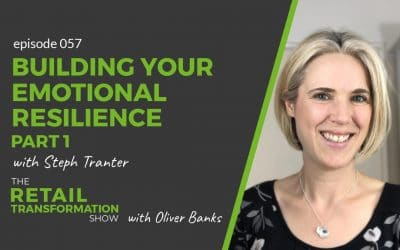 057: Building Your Emotional Resilience (part 1)