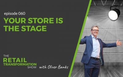 060: Your Store Is The Stage