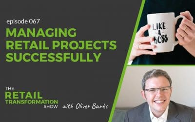 067: Managing Retail Projects Successfully