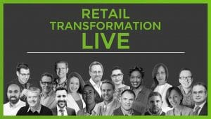 Retail Transformation Live - the speakers