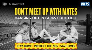 Don't Meet Up With Mates Stay Home - Protect the NHS - Save Lives