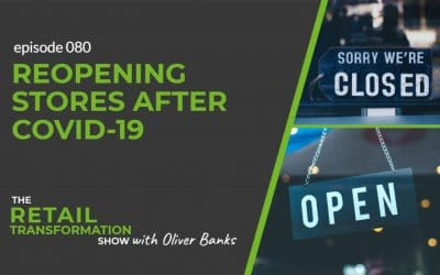 080: Reopening Stores After Covid-19