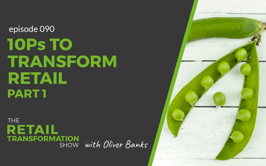 090: 10Ps To Transform Retail