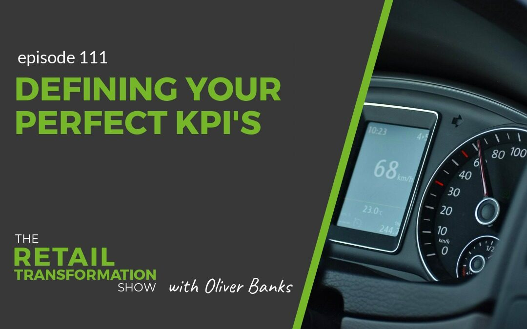 111: Defining Your Perfect KPIs