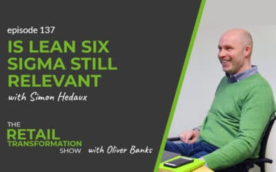 137: Is Lean Six Sigma Still Relevant?