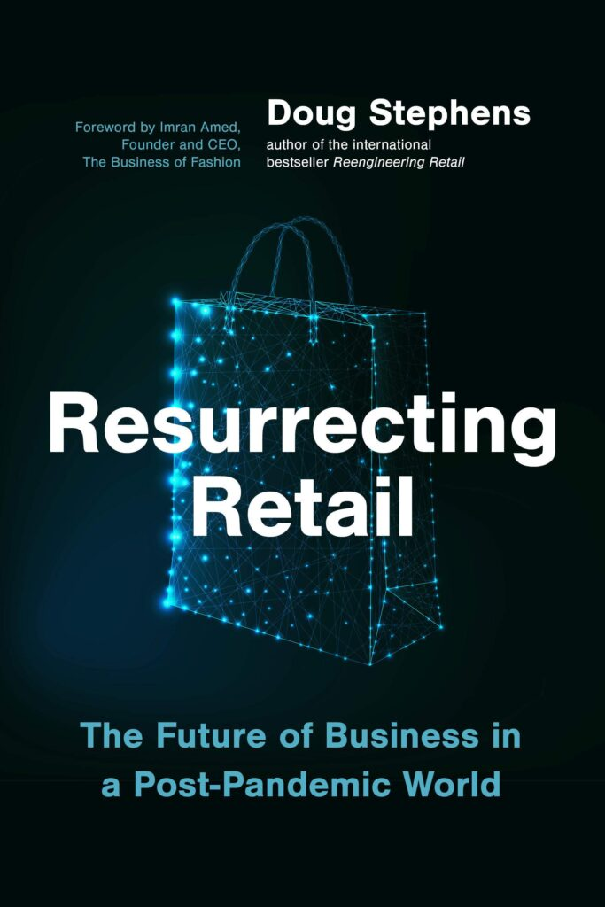Resurrecting Retail - the future of business in a post pandemic world
