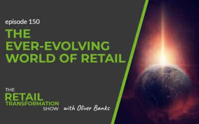 150: The Ever-Evolving World Of Retail